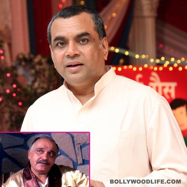 Will Paresh Rawal do justice to Om Prakash's role in Chupke Chupke remake?