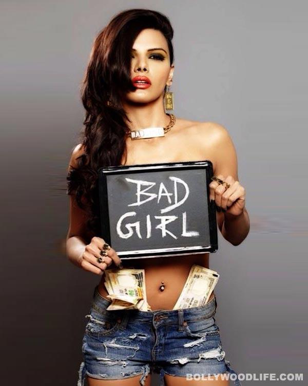 Sherlyn Chopra is a bad girl!
