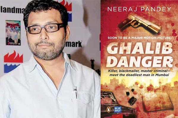 Neeraj Pandey writes 'Ghalib Danger'
