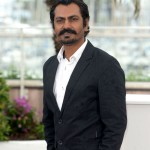 Nawazuddin Siddiqui: Cannes took Indian films seriously only after Miss Lovely and Gangs Of Wasseypur