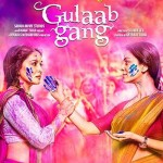 Gulaab Gang music review: Folk songs laden with a classical touch make this album a must listen!