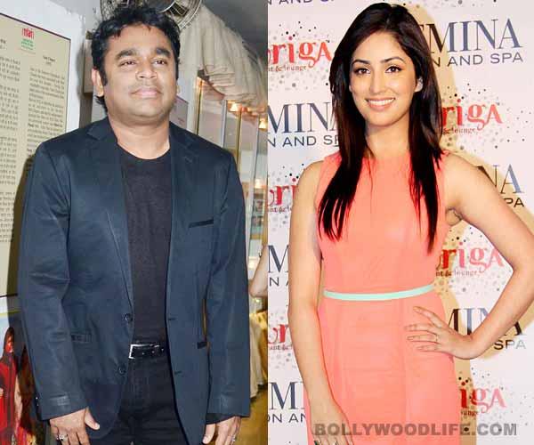 Is A R Rahman smitten by Yami Gautam?