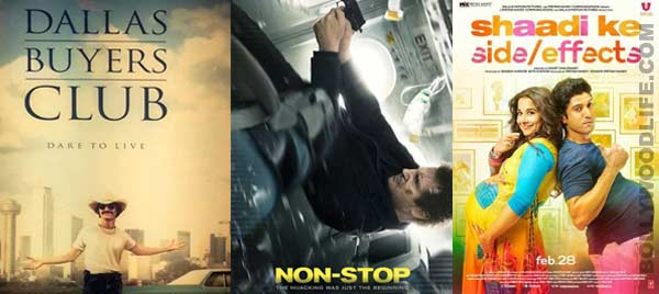 Dallas Buyers Club and Non Stop to release along with Shaadi Ke Side Effects this Friday!