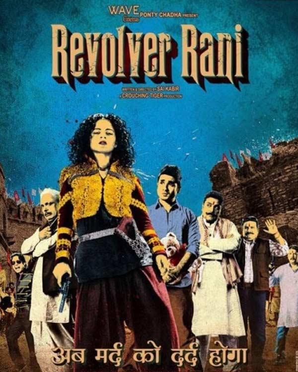 Revolver Rani first poster: Kangana Ranaut is the new age Gabbar Singh!