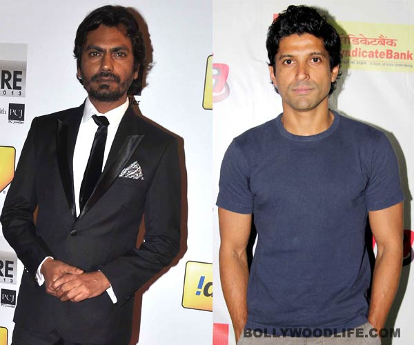 Nawazuddin Siddiqui to step into Farhan Akhtar's shoes?