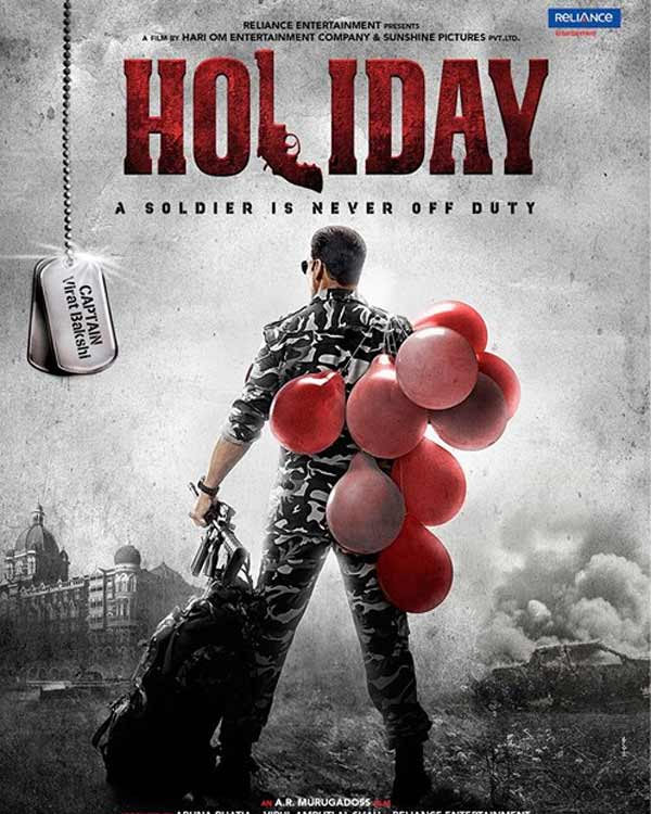 Holiday new poster: Akshay Kumar looks impressive in a soldier's avatar!
