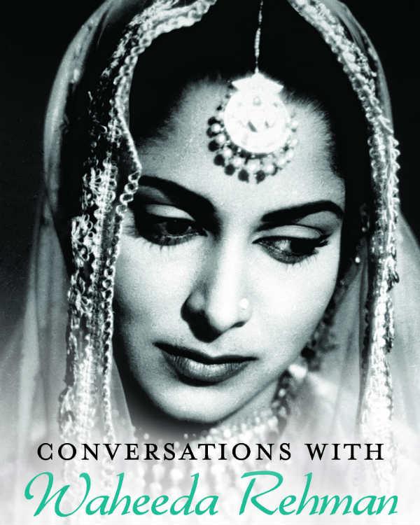 Nasreen Kabir's book on Waheeda Rehman to be available soon!