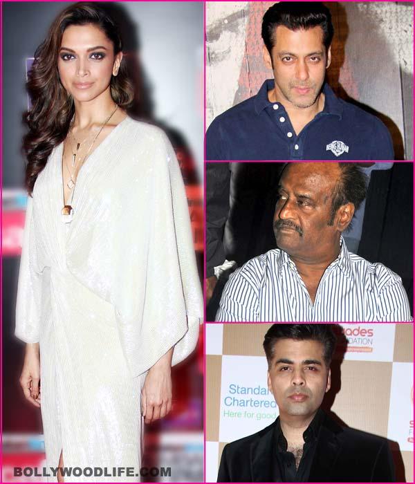 Why has Deepika Padukone made Salman Khan, Karan Johar and Rajinikanth angry?