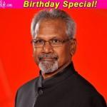 Birthday special: Director Mani Ratnam's 5 best films!