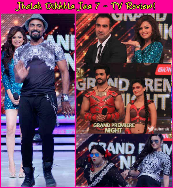 Jhalak Dikhhla Jaa 7 Episode 1 review: Energetic, creative and never seen before performances