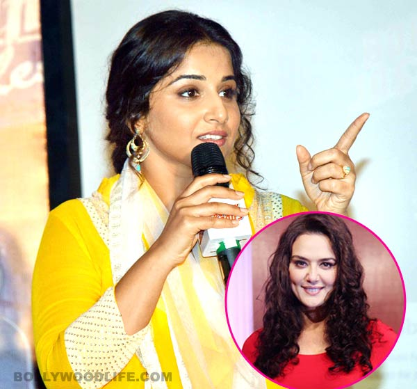 Vidya Balan: I have never known Preity Zinta!