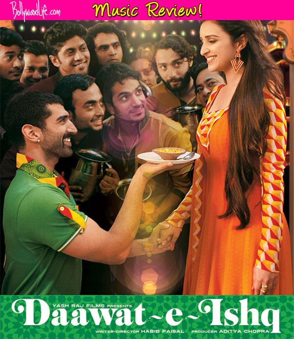 Daawat-e-Ishq music review: Sajid-Wajid's album for Aditya ... Daawat E Ishq