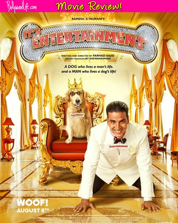 Entertainment movie review: Akshay Kumar's brilliant comic timing makes this film a good watch!