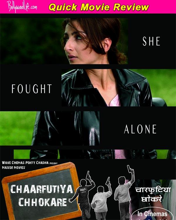 Chaarfutiya Chhokare quick movie review: Soha Ali Khan gives a mature performance