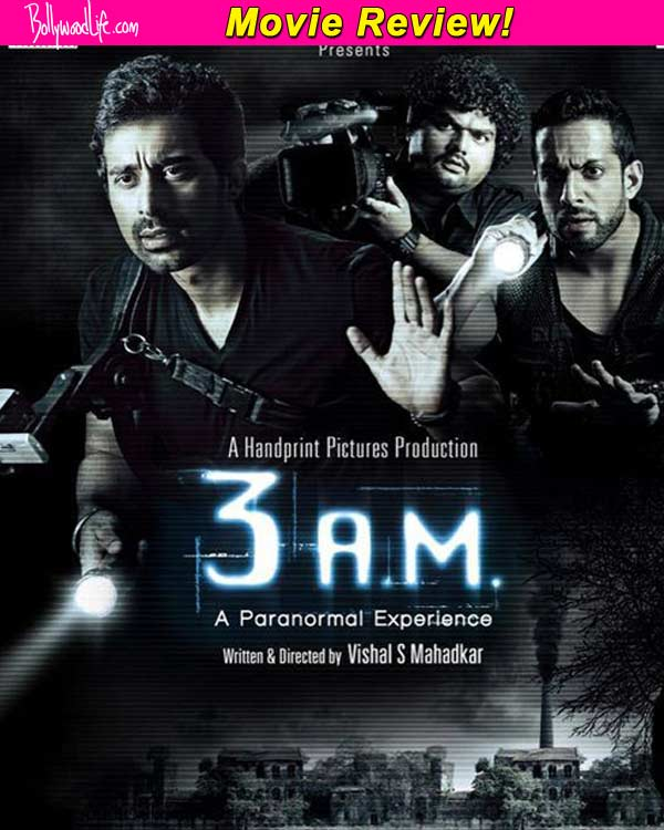 3 A.M. movie review: Rannvijay Singh Singha's horror flick is spooky to a certain extent!