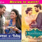 Movies to watch this week: Daawat-e-Ishq and Khoobsurat!