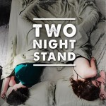 Two Night Stand movie review: Insight into sexual evolution!