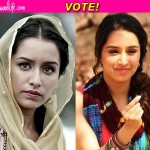 Shraddha Kapoor's Do jahaan from Haider or Galliyan from Ek Villain-which one do you like better? Vote!