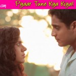 Pyaar Tune Kya Kiya 2: Will Alka and Sushant's love stand the test of time?