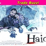 Shahid Kapoor-Shraddha Kapoor-Tabu-Irrfan Khan starrer Haider earns Rs 6.14 crores on opening day