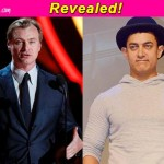 3 reasons why Aamir Khan should stay away from Christopher Nolan!