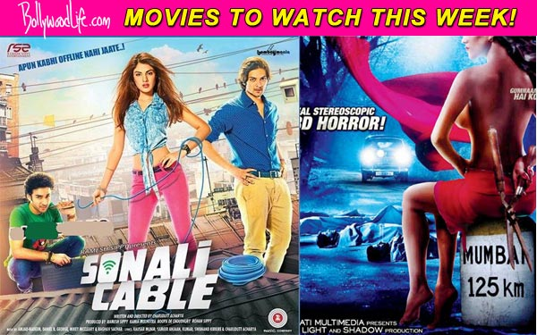 Movies to watch this week: Sonali Cable and Mumbai 125 KM
