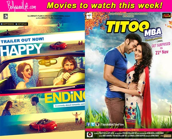 Movies to watch this week: Happy Ending and Titoo MBA!