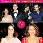 Shah Rukh Khan, Shraddha Kapoor, Sonakshi Sinha at Salman Khan's sister Arpita Khan's wedding reception- View pics!