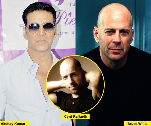 Akshay Kumar is as good as Bruce Willis, says Die Hard action director Cyril Raffaelli