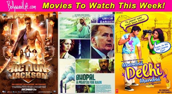 Movies to watch this week: Action Jackson, Bhopal: A Prayer For Rain and Mumbai Delhi Mumbai