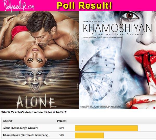 Karan Singh Grover's Alone trailer better than Gurmeet Choudhary's Khamoshiyan trailer, think fans!