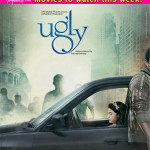 Movies to watch this week: Ugly