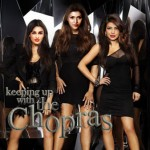 Keeping Up With The Chopras: What will happen if Priyanka Chopra, Parineeti Chopra and Mannara replace Kim Kardashian, Kourtney and Khloe?