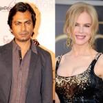 Nawazuddin Siddiqui has no scenes with Nicole Kidman in Dev Patel's Lion
