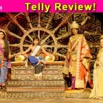Chakravartin Ashoka Samrat TV review: Looks promising but has scope for improvement