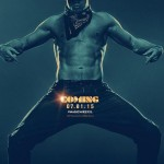 Magic Mike new poster: Channing Tatum to turn up the heat in the sequel?
