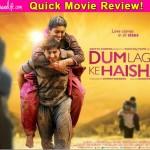Dum Laga Ke Haisha quick movie review: Ayushmann Khurrana and Bhumi Pednekar's love story is charmingly sweet