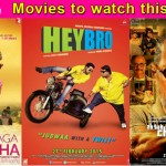 Movies to watch this week: Dum Laga Ke Haisha, Ab Tak Chappan 2 and Hey Bro