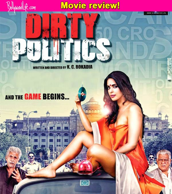 Dirty Politics movie review: Mallika Sherawat seems disinterested; story has no energy!