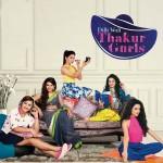 5 reasons to watch Dilli Wali Thakur Girls tonight