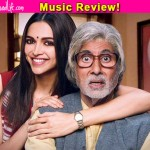 Piku music review: Anupam Roy makes an impressive Hindi debut with this Amitabh Bachchan-Deepika Padukone starrer!