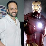 Rohit Shetty proclaims his love for Iron Man!