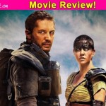 Mad Max: Fury Road movie review: Charlize Theron and Tom hardy starrer is super fun!