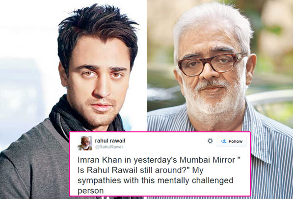 Rahul Rawail calls Imran Khan mentally challenged – find out why!