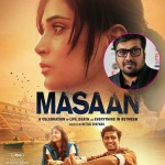 Anurag Kashyap is very proud of Richa Chaddha-Sanjay Mishra's Masaan – Find out why!