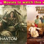 Movies to watch this week: Kaun Kitney Pani Mein Hai and Phantom