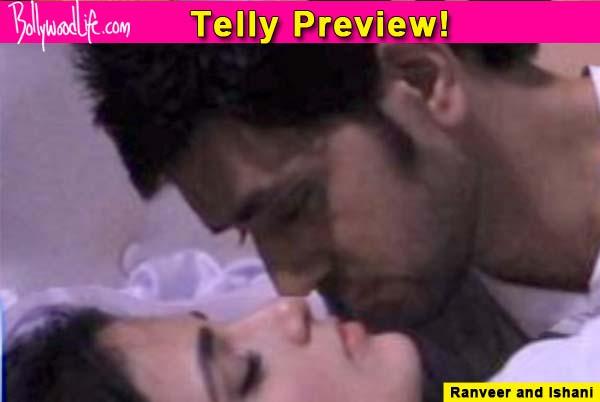 Meri Aashiqui Tum Se Hi: Ranveer and Ishani to share an intimate KISS!
