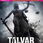 Talvar quick movie review: Konkona Sen Sharma and Irrfan Khan's movie will keep you hooked!