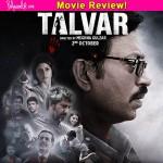 Talvar movie review: This Irrfan Khan and Konkana Sen Sharma thriller is dreadfully ENGAGING!