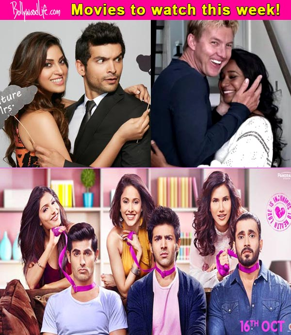 Pyaar Ka Punchnama Luv Ranjan: Movies This Week: Pyaar Ka Punchnama 2, Un-Indian, Wedding